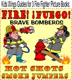 FIRE FUEGO BRAVE BOMBEROS! HOT SHOTS! and SMOKEJUMPERS!  FIREFIGHTER BOOKS