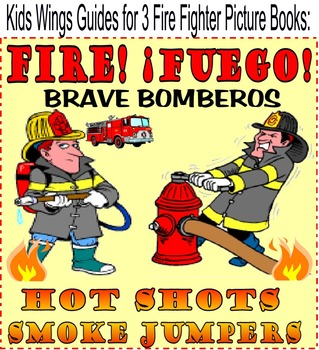FIRE FUEGO BRAVE BOMBEROS! HOT SHOTS! and SMOKEJUMPERS!  F