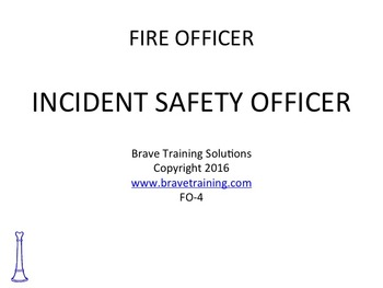 FIRE INCIDENT SAFETY OFFICER
