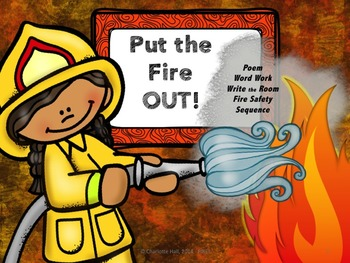 PUT the FIRE OUT! Poem: Fluency, Word Work, Comprehension,