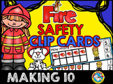 FIRE SAFETY KINDERGARTEN CENTER FOR MATH (WAYS TO MAKE 10 ACTIVITY CLIP CARDS)
