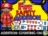 FIRE SAFETY KINDERGARTEN MATH, ADDITION COUNTING ON STRATEGY