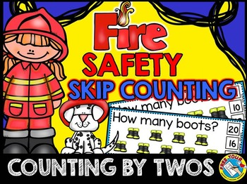 FIRE SAFETY ACTIVITIES: FIRE SAFETY MATH CENTER: COUNTING BY 2S: SKIP COUNTING