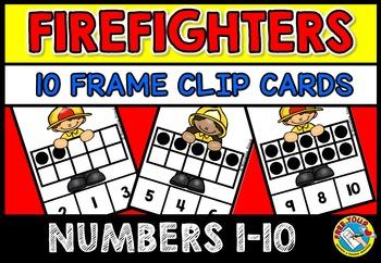 FIRE SAFETY WEEK ACTIVITIES: 10 FRAMES CLIP CARDS: FIRE SAFETY MATH CENTER