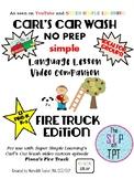FIRE TRUCK Edition: Carl's Car Wash Language Lesson Video Companion