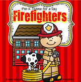 FIREFIGHTERS Literacy and Math Centers and Activities for Preschool and Pre-K