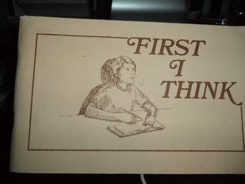 FIRSST I THINK  ISBN 0-940444-013-5