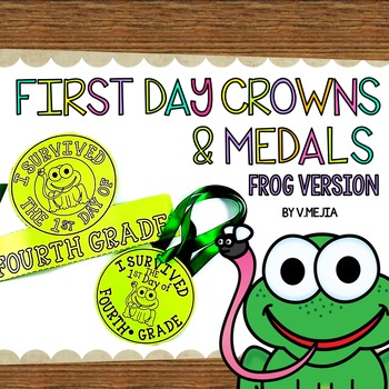 FIRST DAY CROWNS AND MEDALS EDITABLE FROG VERSION