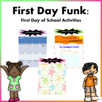 FIRST DAY FUNK: FIRST DAY OF SCHOOL ACTIVITIES