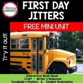 FIRST DAY JITTERS - Free MINI Book Unit -