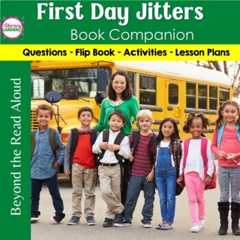 FIRST DAY JITTERS {Beyond the Read Aloud}