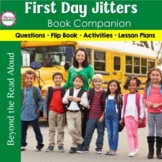 FIRST DAY JITTERS {Book Unit}