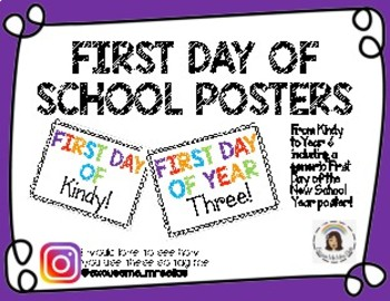 FIRST DAY OF SCHOOL POSTERS & SIGNS