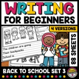 FIRST DAY OR WEEK OF BACK TO SCHOOL WRITING PROMPTS ACTIVI