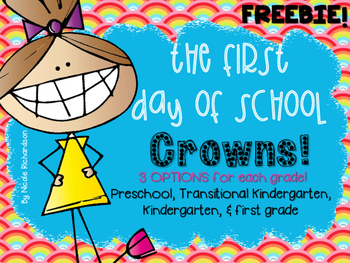 FIRST Day of School Crowns~FREEBIE!
