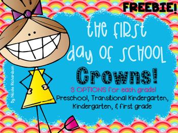 FIRST Day of School Crowns~FREEBIE!