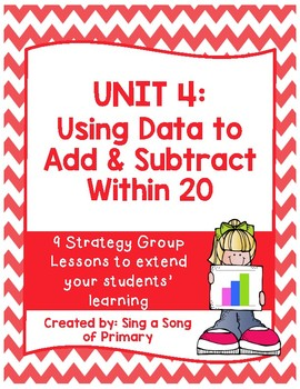 FIRST GRADE Math Strategy Group Lessons- UNIT 4