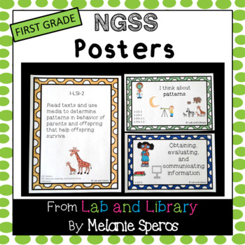 FIRST GRADE Next Generation Science Standards* Posters
