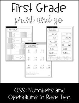 FIRST GRADE PRINT AND GO MATH ACTIVITIES: CCSS.NBT