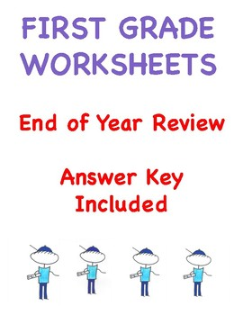 FIRST GRADE WORKSHEETS / MATH / END OF YEAR REVIEW