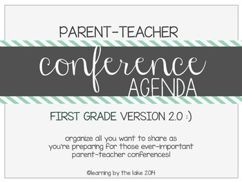 FIRST GRADE parent-teacher conference agenda (option #2!) :)