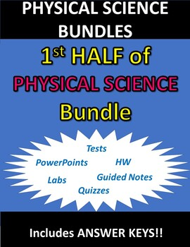 FIRST HALF of PHYSICAL SCIENCE (Complete Year) Bundle
