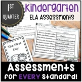 Kindergarten ELA Assessments FIRST QUARTER