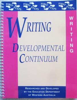 FIRST STEPS WRITING Developmental Continuum Teacher Resour