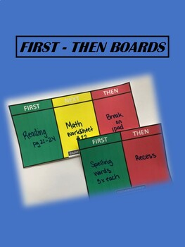 FIRST THEN BOARDS AND BEHAVIOR INDICATORS