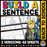 FIRST WEEK OF BACK TO SCHOOL BUILD A SENTENCE & WRITING AC