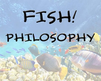 FISH Philosophy Posters for Classrooms