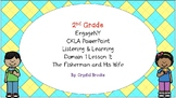 FISHERMAN AND HIS WIFE 2nd Gr CKLA L&L Domain 1 Lesson 1