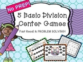 FIVE Division Center Games Problem Solving and Fact Recall Print & Go!