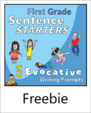 FIVE Evocative Sentence Starters for First Grade
