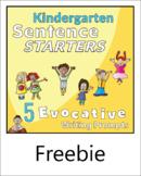 FIVE Evocative Sentence Starters for Kindergarten