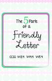 FIVE Parts of a Friendly Letter