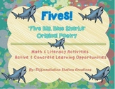 FIVES! Sharks Original Poetry: Math and Literacy Activities, Center Ideas