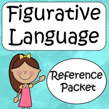 Figurative Language: Reference Packet