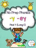 Final Y (Long E Sound)  No Prep Phonics Pack