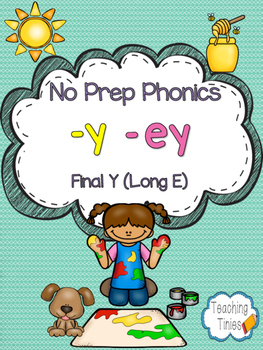 Final Y (Long E Sound)  No Prep Phonics Pack