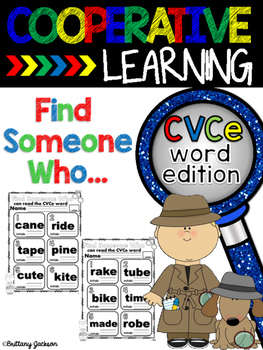 Cooperative Learning Structure Find Someone Who...can read a CVCe word.