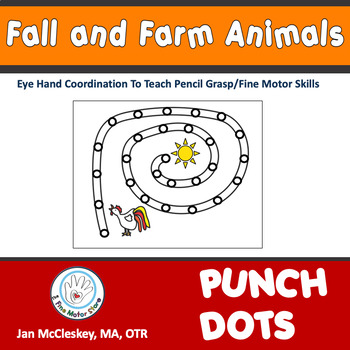 Fine Motor Fall and Farm Animal CRAZY PUNCH DOTS for Center Time or Therapy