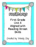FIrst Grade Reading Street Unit 5 Flashbacks
