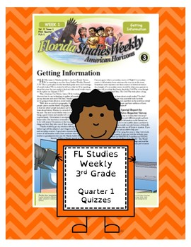 FL Studies Weekly 3rd Grade Quarter 1 Quizzes (14 pages)