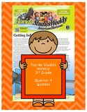 FL Studies Weekly 3rd Grade Quarter 4 Quizzes (16 pages)