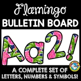 FLAMINGO CLASSROOM DECOR BULLETIN BOARD LETTERS PRINTABLE, NUMBERS, ETC