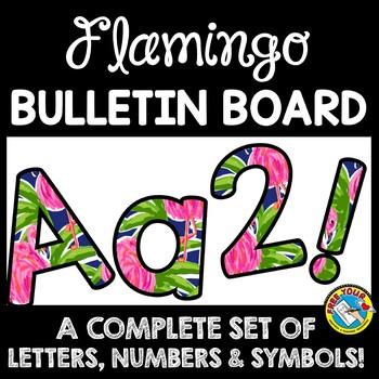 FLAMINGO CLASSROOM DECOR BULLETIN BOARD LETTERS PRINTABLE, NUMBERS, ETC