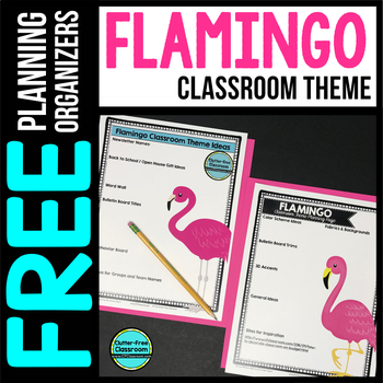 FLAMINGO Theme Decor Planner by Clutter Free Classroom