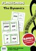 FLASH CARDS - The Dynamics + BONUS worksheet and handout.