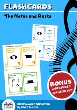 FLASH CARDS - The notes and rest values - BONUS worksheet and handout.